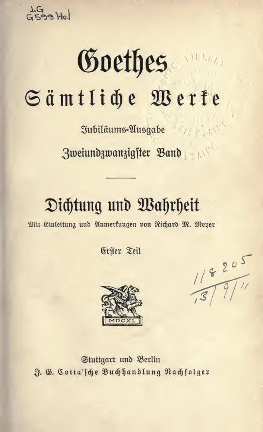 """Prima pagina a cartii: """"Dichtung und Wahrheit"""" (Poezie şi Adevăr) de Goethe"""